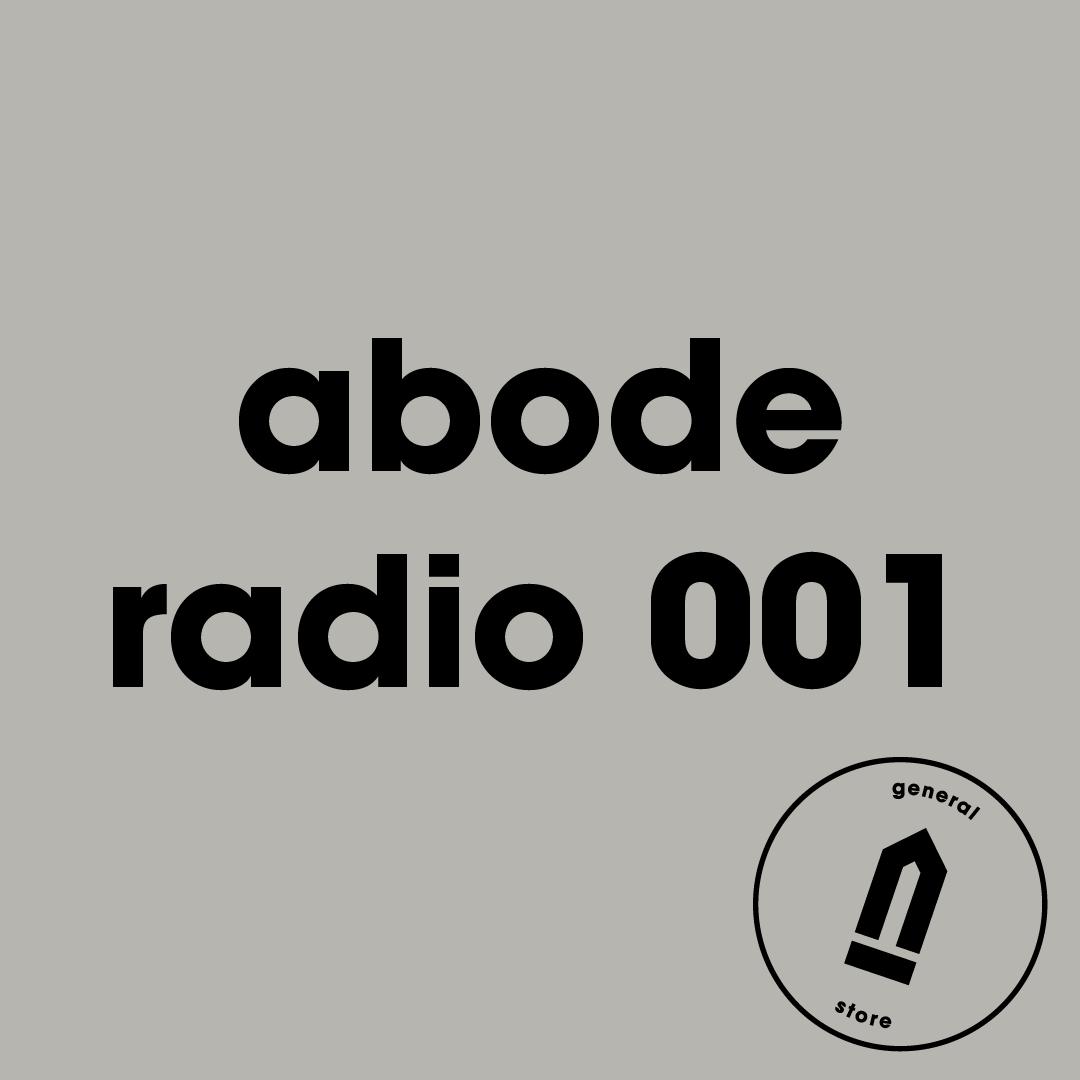 Abode Radio 001